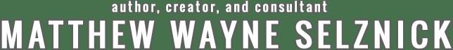 Matthew Wayne Selznick